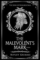 The Malevolent's Mark by Ripley Grimms