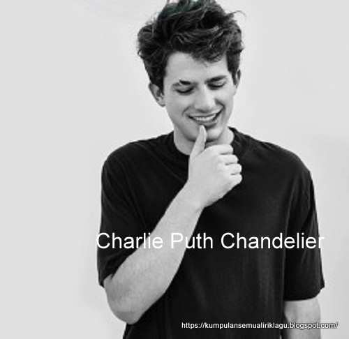 Charlie Puth Chandelier