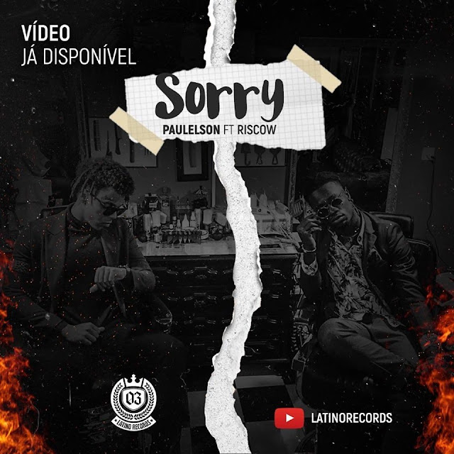 Paulelson ft. Riscow - Sorry (Rap) Download Mp3