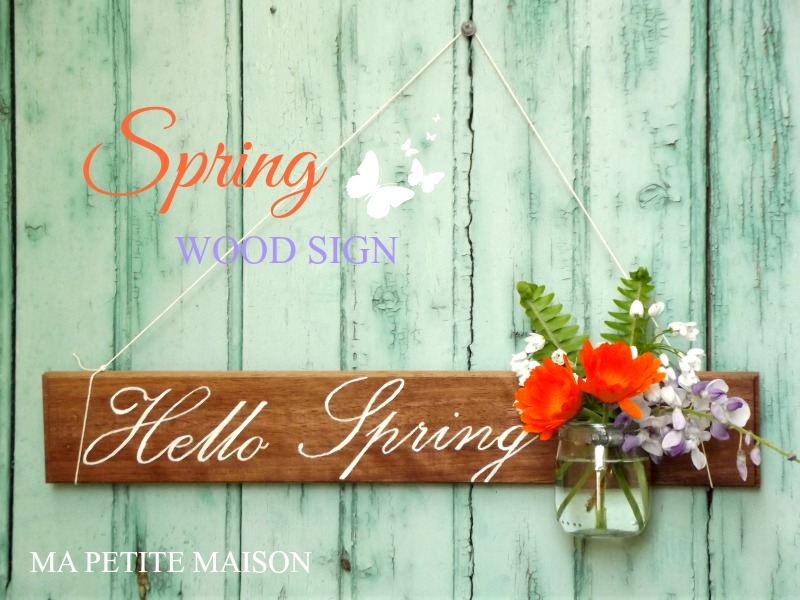 Hello Spring Wood Sign with jar by Ma Petite Maison