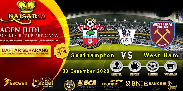 Prediksi Bola Terpercaya Liga Inggris Southampton vs West Ham 30 Desember 2020