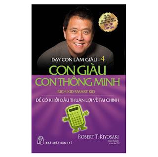 Dạy Con Làm Giàu (Tập 4) - Con Giàu Con Thông Minh (Tái Bản 2019) ebook PDF-EPUB-AWZ3-PRC-MOBI