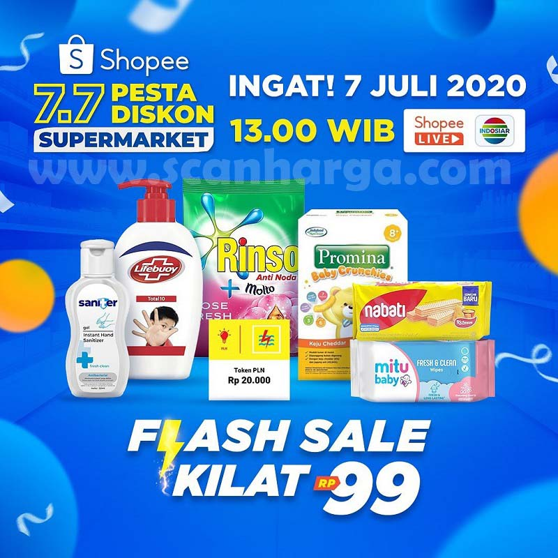 Promo Shopee Supermarket 7.7 Pesta Diskon Flash Sale Kilat Rp 99!