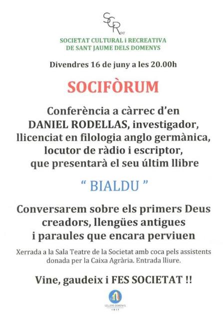 Esguard de Dona - Sociforum - Presentació Llibre Bialdu de Daniel Rodellas - SCR Sant Jaume dels Domenys - 16 de juny 2017