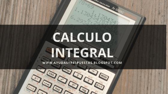 CALCULO INTEGRAL 2019 TEST 2