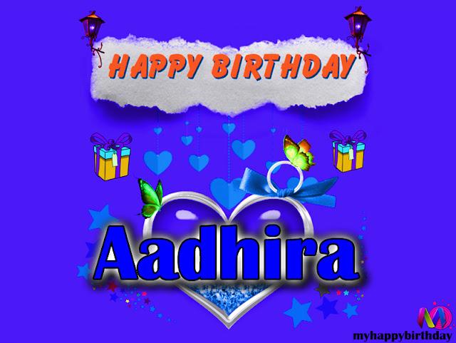 Happy Birthday Aadhira - Happy Birthday To You