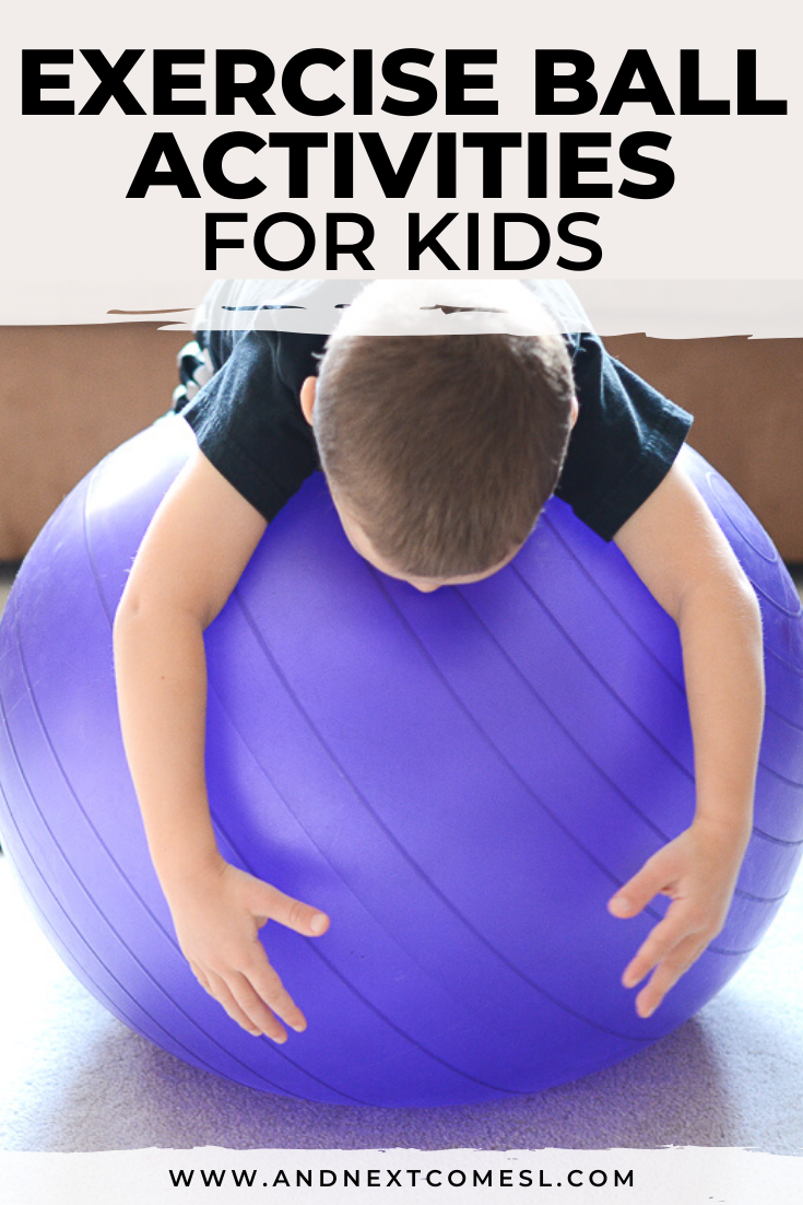 Fun therapy ball exercises and sensory activities for kids