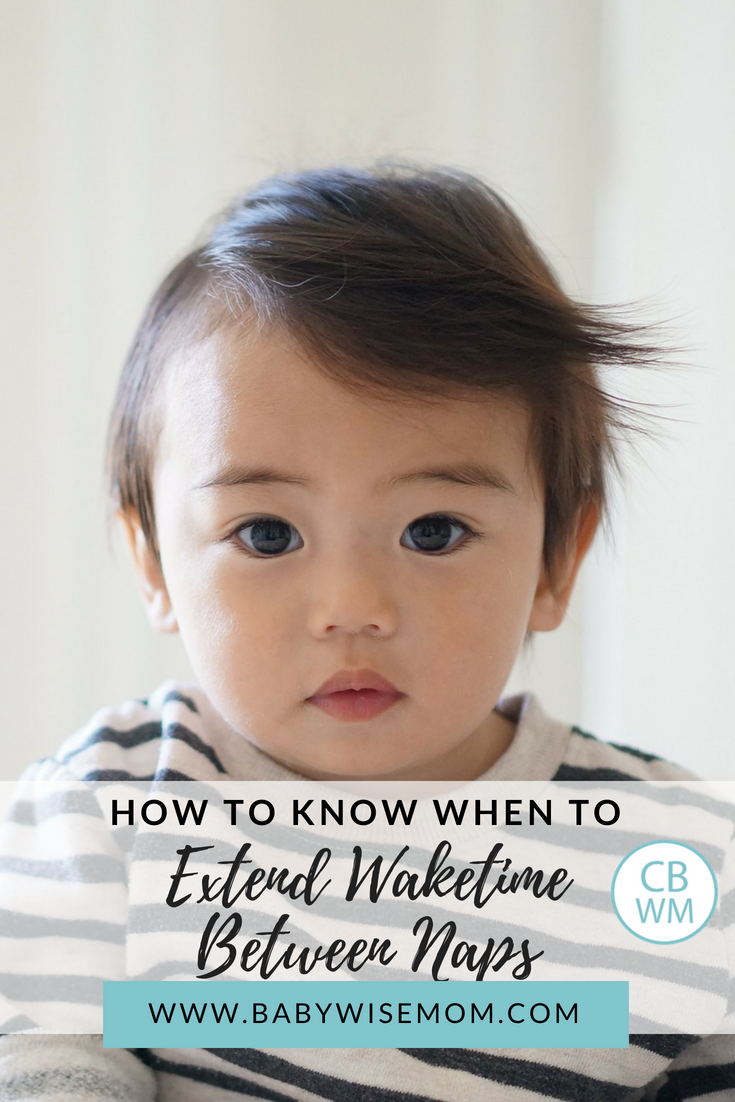 How to Know When it is Time to Extend Waketime Length Between Naps