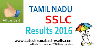 TN SSLC Result 2016, Tamil Nadu 10th Result 2016, TN SSLC 2016 Results,SSLC 2016 Results Tamilnadu