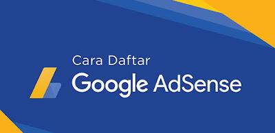 Cara Paling Mudah Blog Di Terima Google Adsense