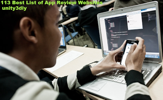 113 Best List of App Review Websites         ~          unity3diy