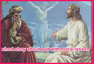 short story about god with moral lesson