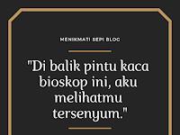 """Puisi: """"Di Balik Pintu Kaca Bioskop"""""""