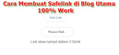 Cara Membuat Safelink di Blog Utama