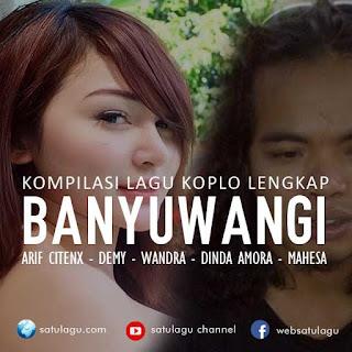 Download Lagu Dangdut Koplo Banyuwangian Lengkap Mp3