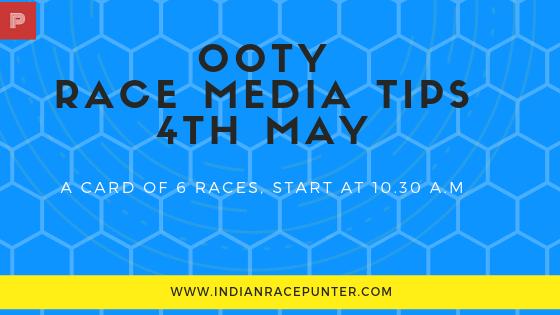 Ooty Race Media Tips 4th May, Racingpulse, Racing pulse