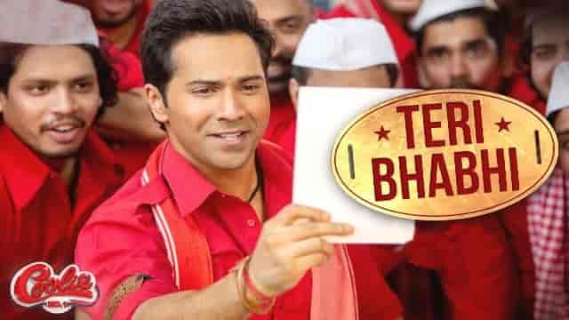 Teri Bhabhi Lyrics-Coolie No.1, Teri Bhabhi Lyrics javed mohsin, Teri Bhabhi Lyrics neha kakkar, Teri Bhabhi Lyrics varun dhavan, lyrics meaning in hindi, lyrics video,