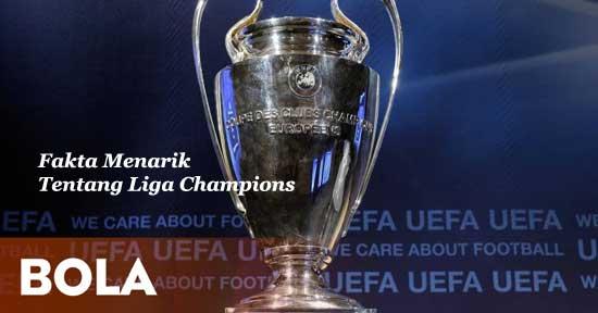 Fakta Menarik Tentang Liga Champions
