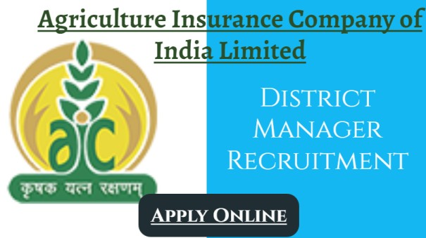 Agriculture Insurance Company of India Limited Recruitment Manager.