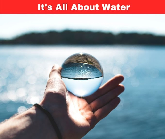 It's All About Water