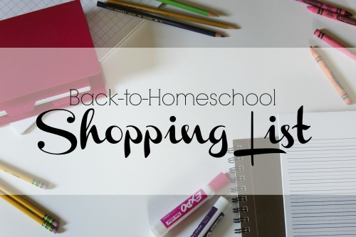 Back-to-Homeschool Shopping List