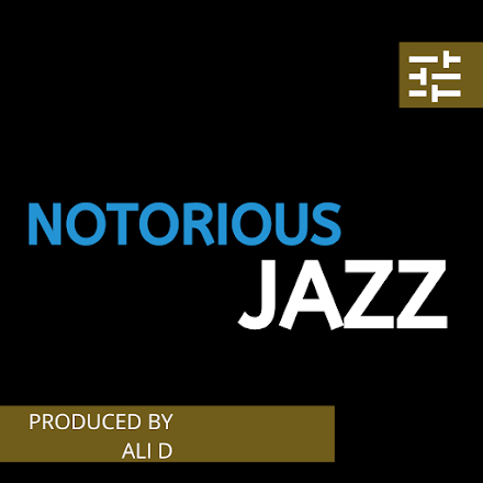 Ali D - Notorious JAZZ | Full Album Stream und Free Download