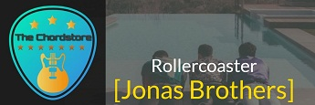 ROLLERCOASTER Guitar Chords by | Jonas Brothers (Happiness Begins)