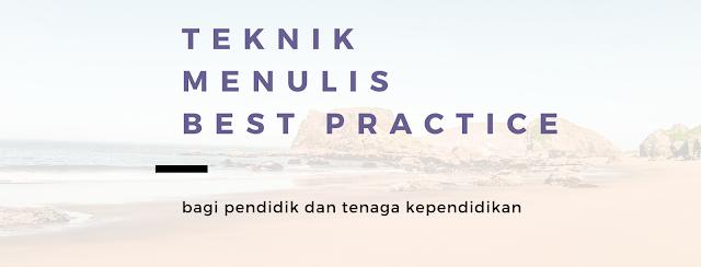 Cara menulis best practice