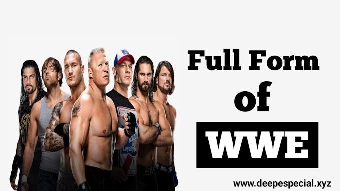 Full form of WWE and How to work WWE : WWE की सम्पूर्ण जानकारी