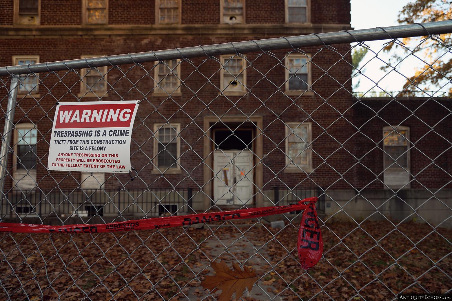 Allentown State Hospital - No Tresspassing