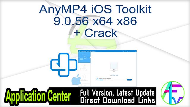 AnyMP4 iOS Toolkit 9.0.56 x64 x86 + Crack