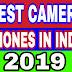 बेस्ट कैमरा फ़ोन्स इन इंडिया 2019 । Best camera phone's in India 2019
