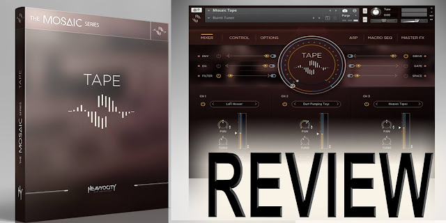 Heavyocity's Mosaic Tape Reviews
