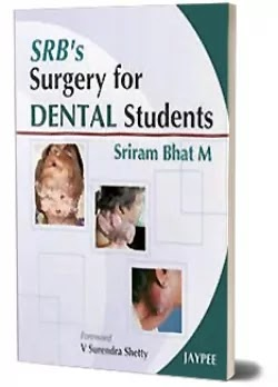 Download SRB's Surgery For Dental Students PDF