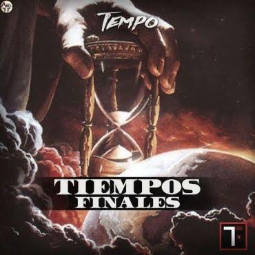 Tempo - Los Tiempos Finales