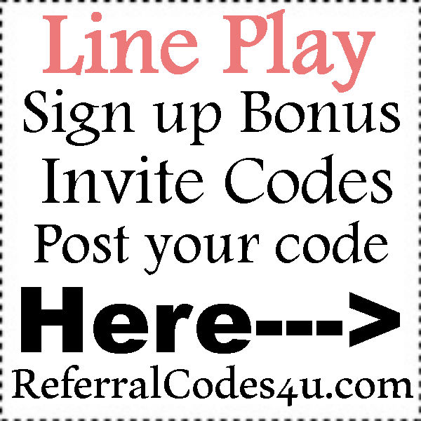 Line Play App Invitation Codes 2016-2017, Line Play Refer A Friend, Line Play App Hacks