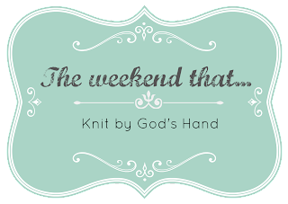 Image result for weekend that knit by god's hand