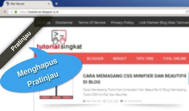 Cara Menghapus Pratinjau Di Blogger
