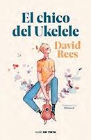 El chico del ukelele, de  David Rees
