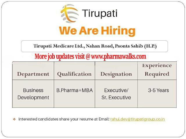 Tirupati Medicare - Urgent job openings for Business Development  Executive