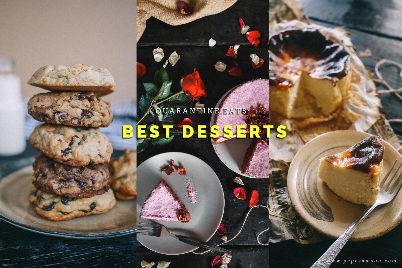 15 Desserts Helping Me Get Through This Fucking Quarantine
