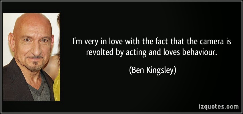 Ben Kingsley on camera acting
