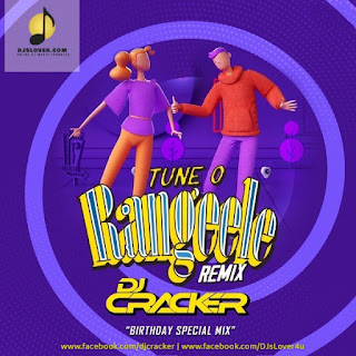 Tune O Rangeele Remix DJ Cracker