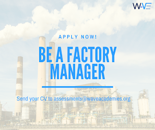 VACANCY FOR A FACTORY MANAGER