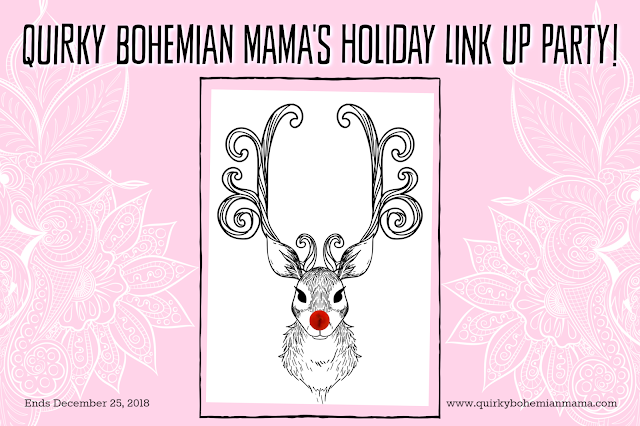 Blog link up 2018, christmas blog link up 2018, mommy blog link ups 2018, link parties 2018,  blog hops 2018, craft blog hops 2018, Quirky Bohemian Mama