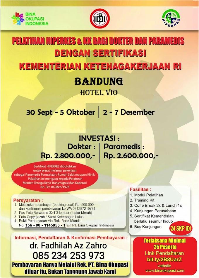 Pelatihan HIPERKES Bandung 2019 Untuk Dokter dan Paramedis