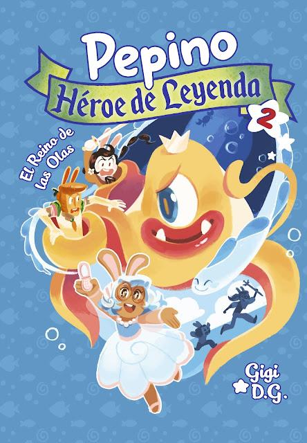 Review del cómic Pepino, Héroe de Leyenda 2: El reino de las Olas - Ediciones La Cúpula