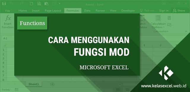 Fungsi MOD Excel : Cara Menghitung Sisa Pembagian Dengan Rumus Excel