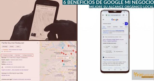 6 Beneficios de Google Mi Negocio. Mejore su posicionamiento orgánico local.
