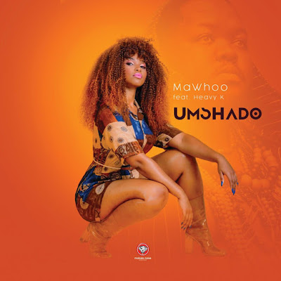 MaWhoo & Heavy K - Umshado ( Afro House ) 2019 DOWNLOAD